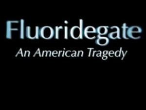 fluoridegate-an-american-trajedy